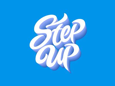 'Step Up' Lettering handlettering typedesign logo typography lettering