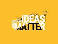 Make Your Ideas Matter