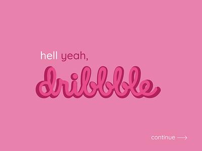 Hello, dribbble! typography design firstshot