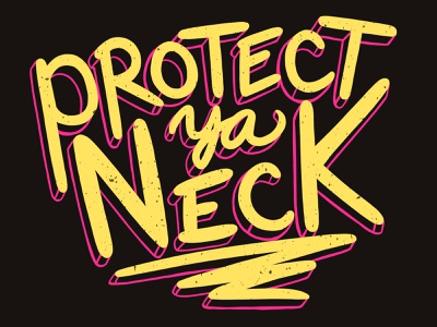 Protect Ya Neck type hand lettering wutang song texture paint tool sai hiphop music illustration graphic design digital painting fanart design digital illustration