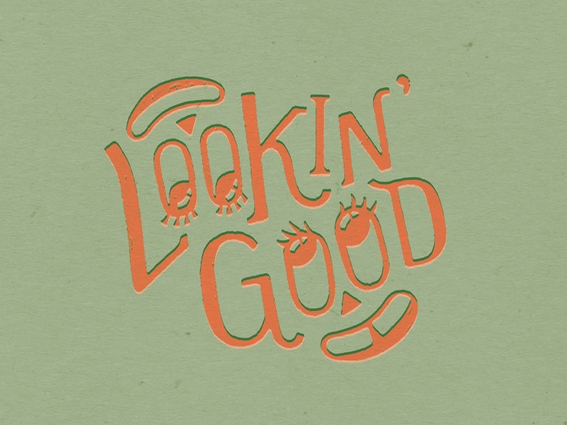 Lookin' Good procreate smiley fun cute lettering typography design illustration