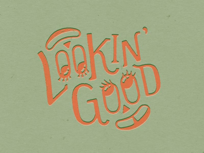 Lookin' Good procreate smiley fun cute lettering typography design illustration