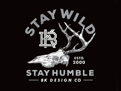 Stay Wild, Stay Humble bk monogram stay humble stay wild