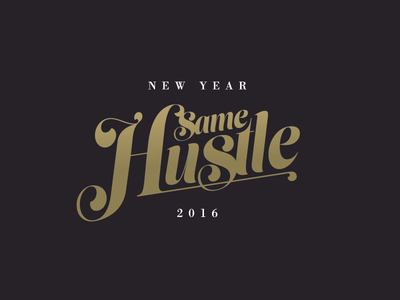 Hustle gold new years hustle type
