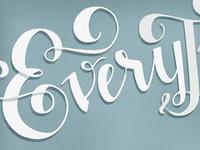 Every...