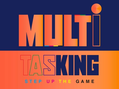 Step Up the Game with Multitasking vector icon typography web logo illustration designer branding art design