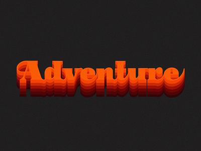 Adventure adventure procreate typography 3d gradient handlettering lettering