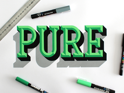 Pure lettering design graphic posca pure custom type typography typo bevels handlettering
