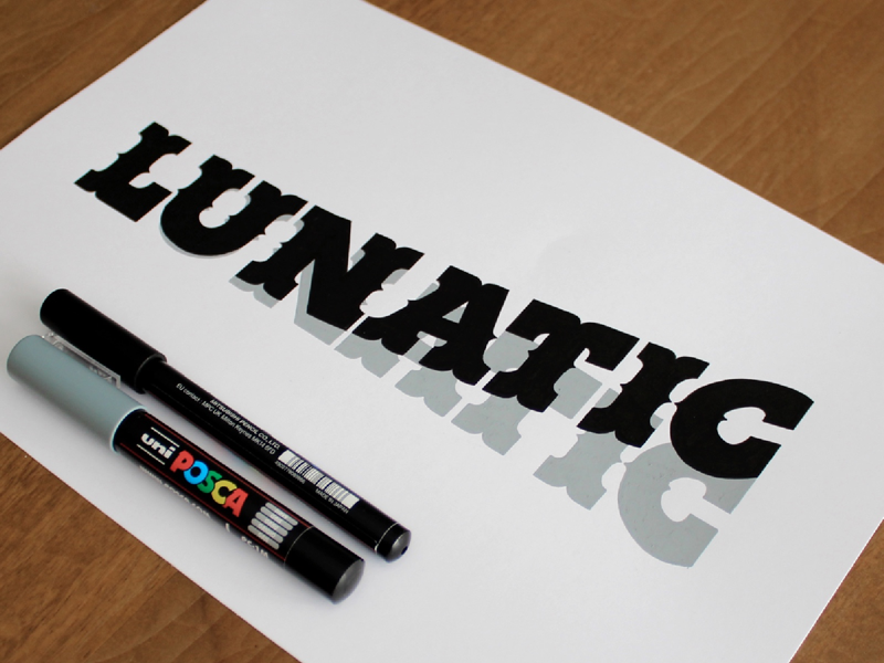 Lunatic. handmade typography lettering handlettering posca