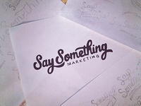 23/365 - Say Something Marketing