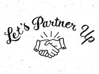Let's Partner Up!