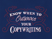 Know When To Outsource Your Copywriting