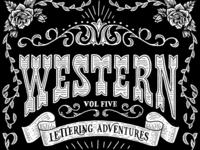 Western Lettering Adventures