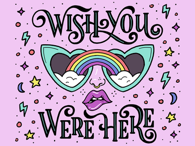Wish You Were Here sexy girl sexy lettershoppe blue purple pink lipstick sunglasses clouds rainbow lips ipadpro digital design art illustration hand lettering type typography lettering