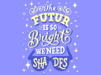 The Future is so Bright
