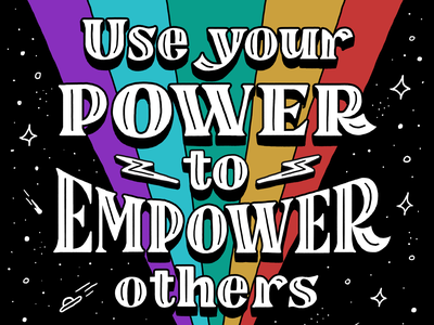 Use Your Power to Empower Others ufo letters drawing design art education learning followers social media course empower power sky stars rainbow illustration hand lettering type typography lettering