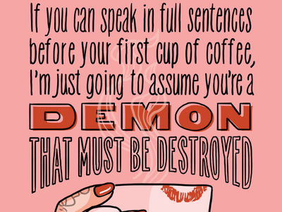 Coffee Demon cup cups mornings cafe red and blue nails lipstick babememe meme babe coffee mug coffee cup demon coffee art illustration type hand lettering typography lettering