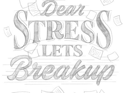 Dear Stress, Lets Breakup