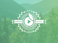 Grow with Video Campaign