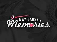 May Cause Memories