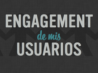 Engagement de mis usuarios