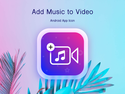 Add Music to Video iOS App Icon Logo Design shot best gradient logo vibrant vivid colorful art icon design minimalism minimalist gradient colorful illustration ui logo ux vector mockup branding ios app design app design