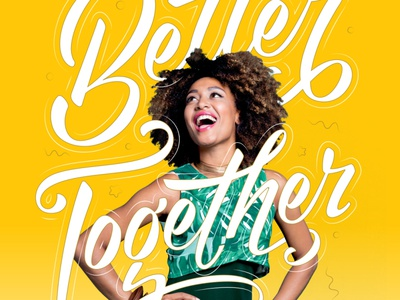 Better Together_2 design type advertising branding vector lettering typography illustration