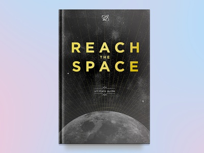 REACH THE SPACE travel galaxy guide print rocket icon gradient lines moon cover space book