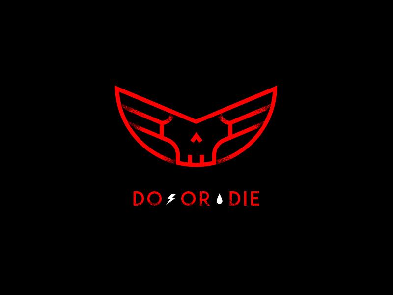 do or die logo by baron von gunter dribbble dribbble