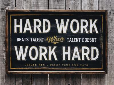 Hard Work wood reclaimed black gold hardwork oneshot handpainted typography handmade signage