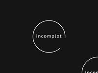 """""""incomplet"""" logo"""