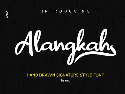 Alangkah Font - Freebie new font fresh font stylish font signature font script font lettering free font freebie