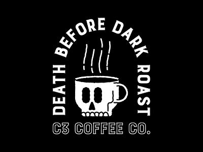 Death Before Dark Roast tattoo coffee skull illustration illustrator