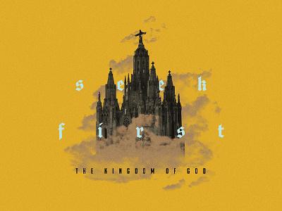 Seek First clouds photoshop kingdom jesus church castle