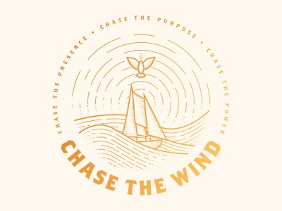 Chase the Wind jesus sermon series sermon church holy spirit dove