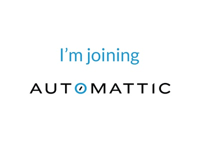 I'm Joining Automattic automattic design designer joining team wordpress blog blogging work website