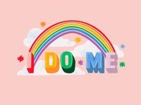 I DO ME