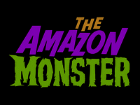 The Amazon Monster