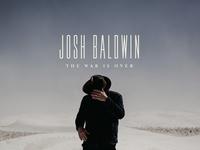 """Bethel Music - Josh Baldwin - """"The War Is Over"""""""