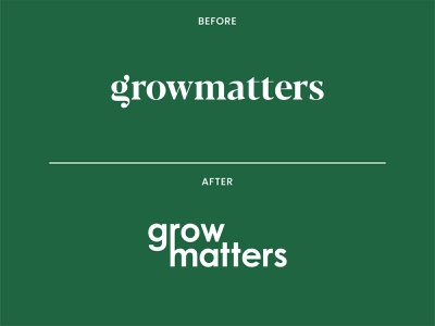 Growmatters - Before & After green environment logo type typography brand identity plant creative wordmark grow logo modern nursery plantshop simple flat minimalist design branding rebrand