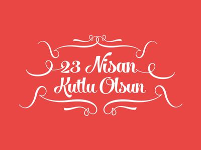 23 april children's day 23 april childrens day script font typography