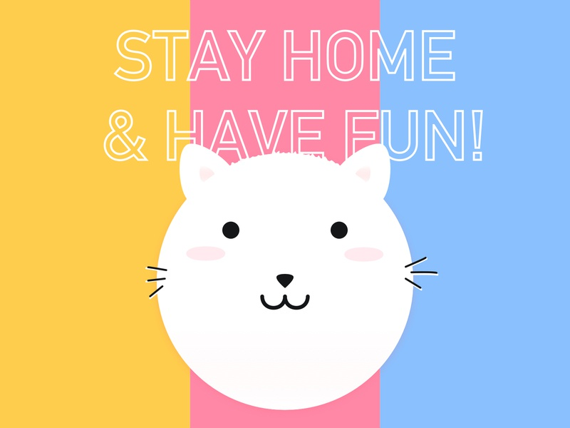 Stay Home And Have Fun