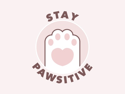 Stay Pawsitive! sweet positive creative lovely cute clean love heart pastel beautiful logo design illustration fun funny signs happy funny lively cat cat paw