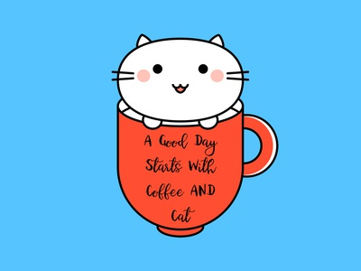 A Good Day Starts with Coffee And Cat ☕️