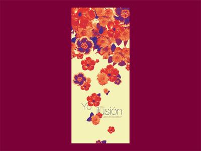 """Afiche """"Yo ilusión"""" morphology 2 morfologia 2 tipografía colores flores ilusión afiche tipography colours flowers illusion poster"""