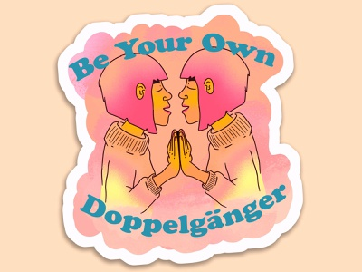 Be yer own doppelgänger feels sticker procreate illustration design