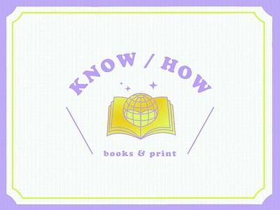 Know/How Brand Identity world books vintage color concept logo brand design branding visual identity