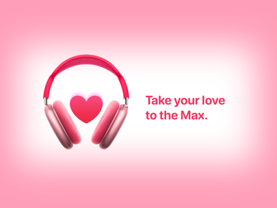 AirPods Max Valentine's Edition design advertising pink max airpods apple valentines day love