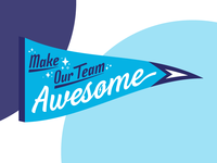 Make our Team Awesome Pennant