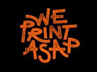 We print asap